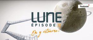 Lune – épisode II, ON Y RETOURNE !