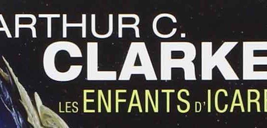 Les Enfants d'Icare - Arthur C. Clarke