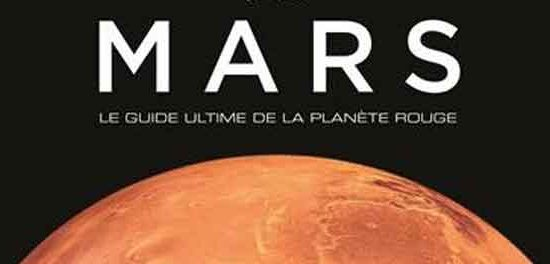 Mars Le guide ultime