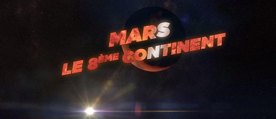 Mars le 8ème continent