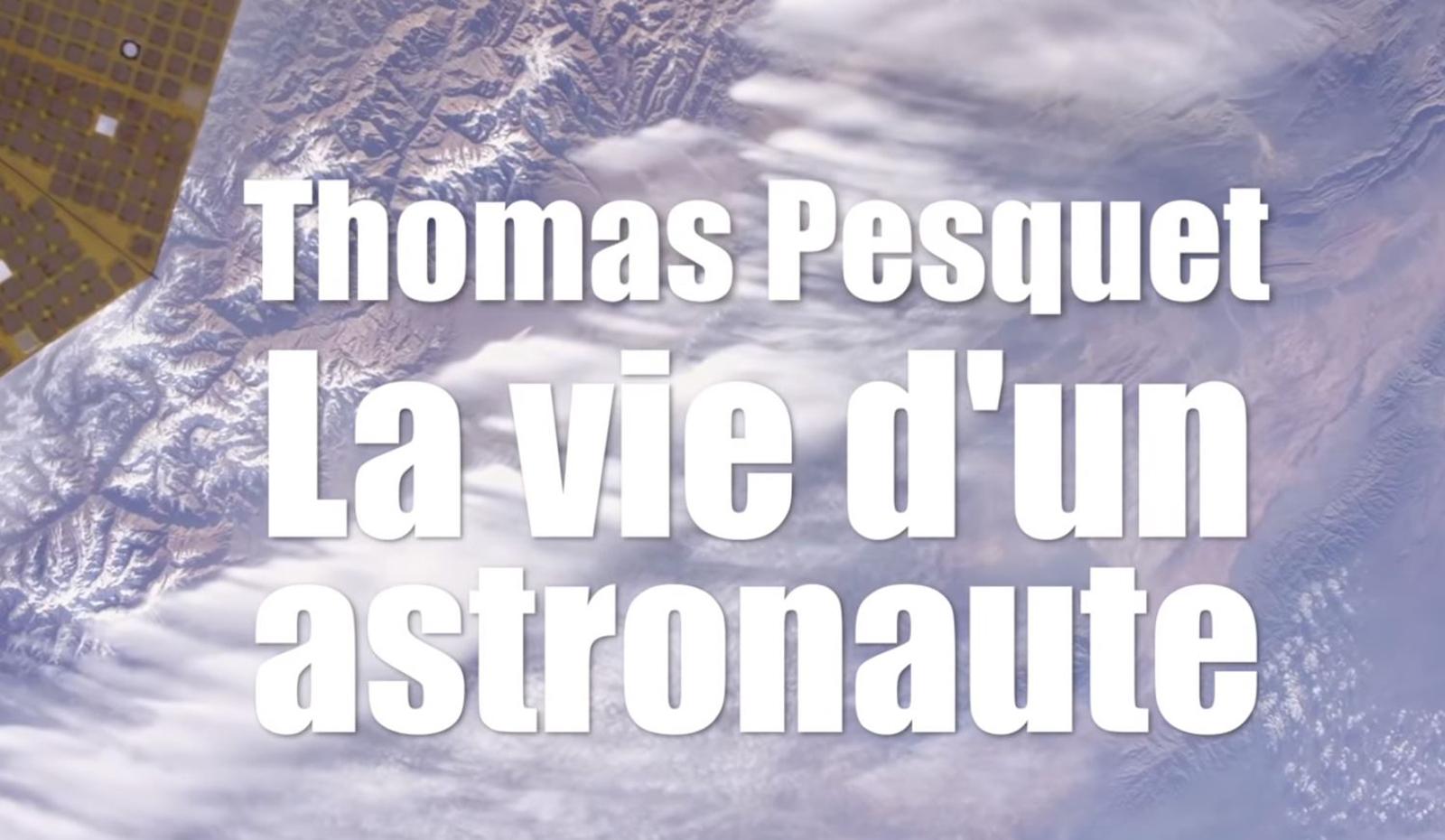 Thomas Pesquet raconte son voyage dans l'espace